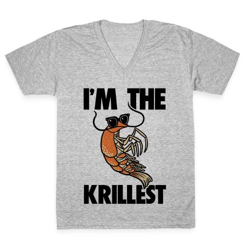 I'm the Krillest V-Neck Tee Shirt
