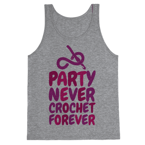 Party Never Crochet Forever Tank Top