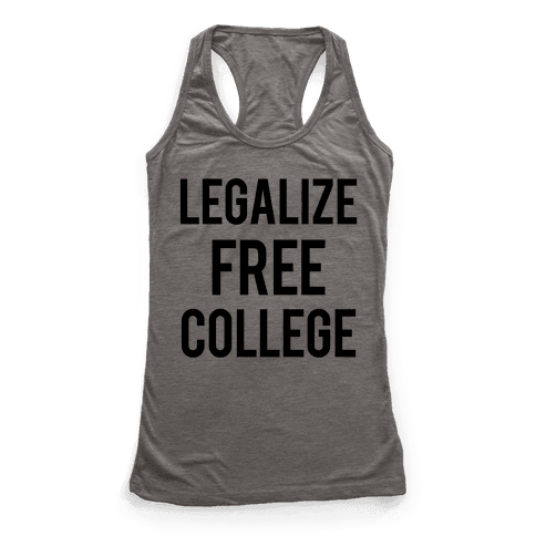 Legalize Free College Racerback Tank Top