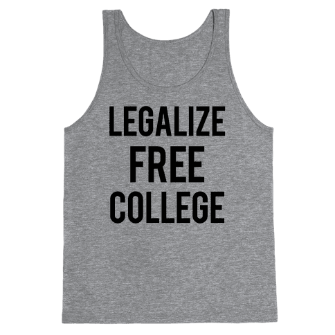 Legalize Free College Tank Top