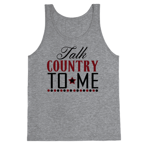 Talk Country Tank Top