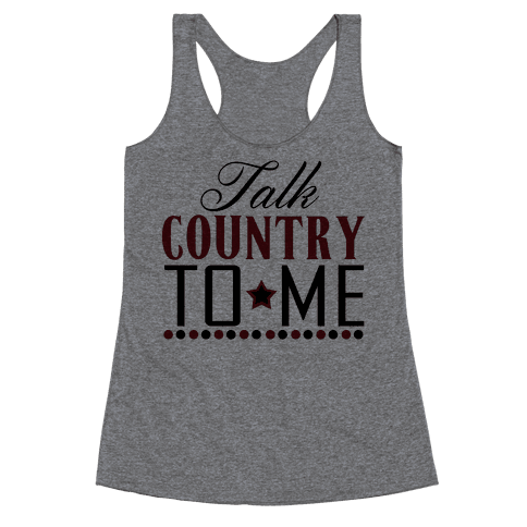 Talk Country Racerback Tank Top