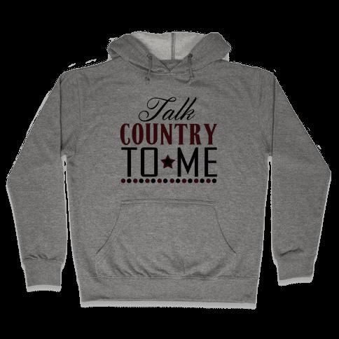 Talk Country Hooded Sweatshirt