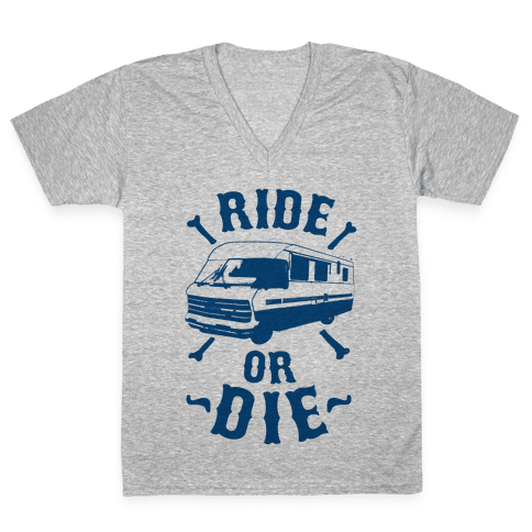 RV Ride Or Die V-Neck Tee Shirt