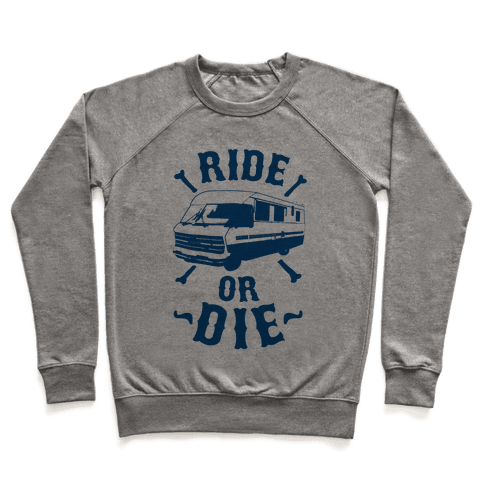 RV Ride Or Die Pullover