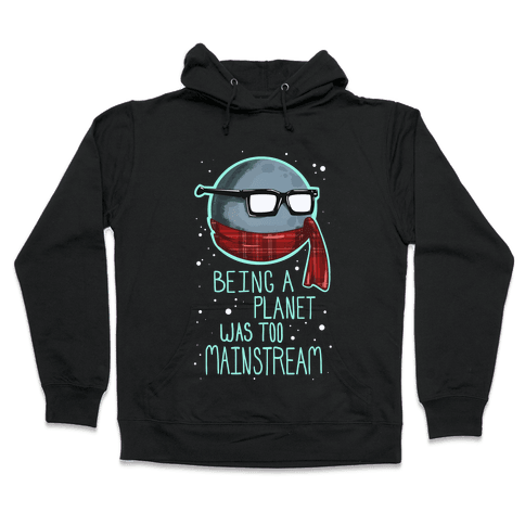 Hipster Pluto Hooded Sweatshirt