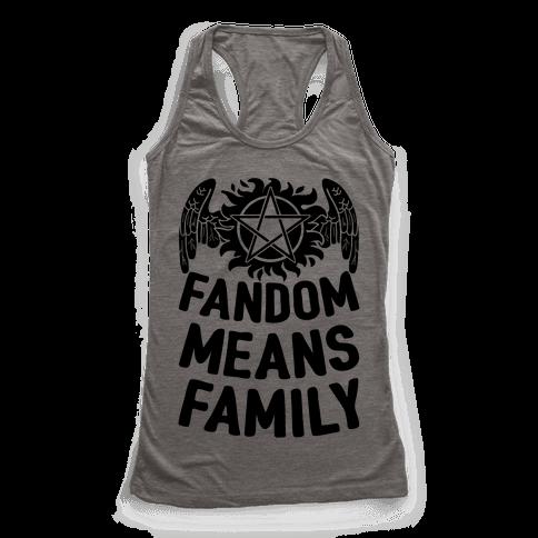 Fandom Means Family (Supernatural) Racerback Tank Top