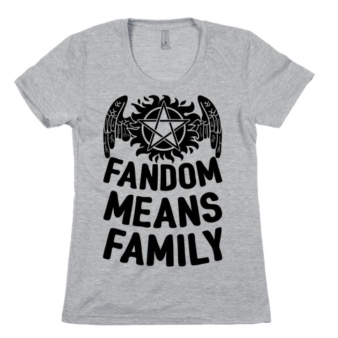 Fandom Means Family (Supernatural) Womens T-Shirt