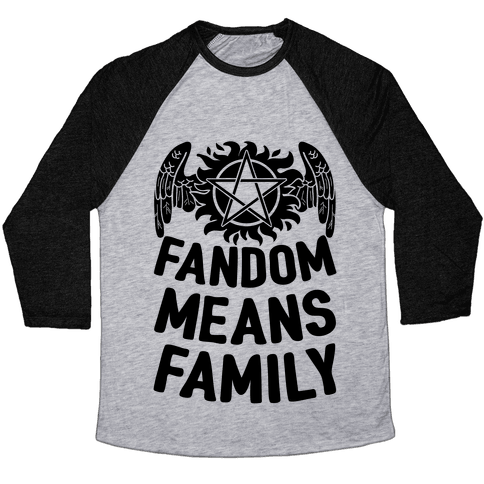 Fandom Means Family (Supernatural) Baseball Tee