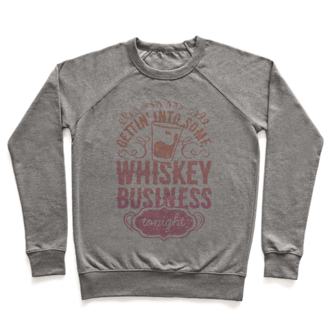 Whiskey Business Pullover
