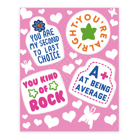 You're So So  Sticker/Decal Sheet
