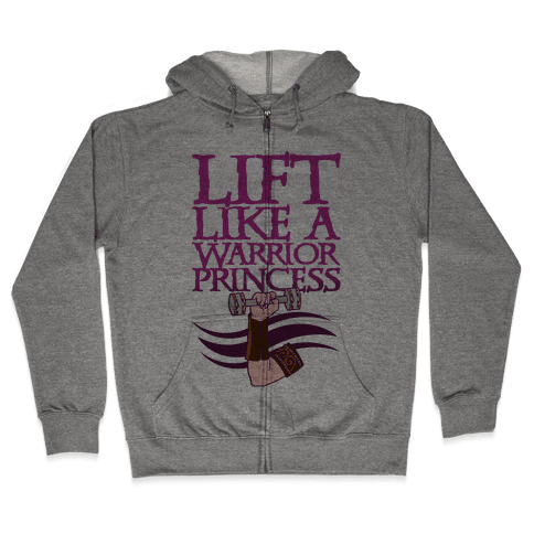 Lift Like A Warrior Princess Zip Hoodie