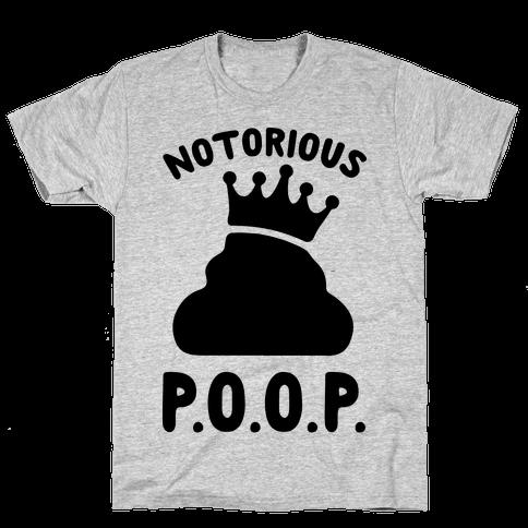 Notorious P.O.O.P. Mens T-Shirt