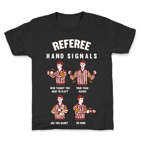 Funny Referee Hand Signals Kids T-Shirt
