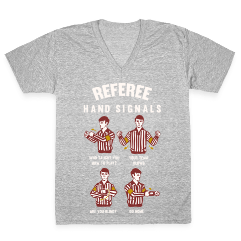 Funny Referee Hand Signals V-Neck Tee Shirt