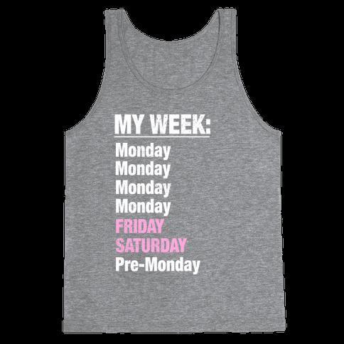 My Typical Week Tank Top