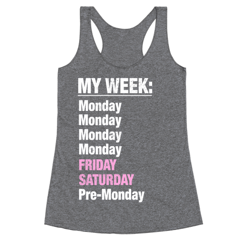 My Typical Week Racerback Tank Top