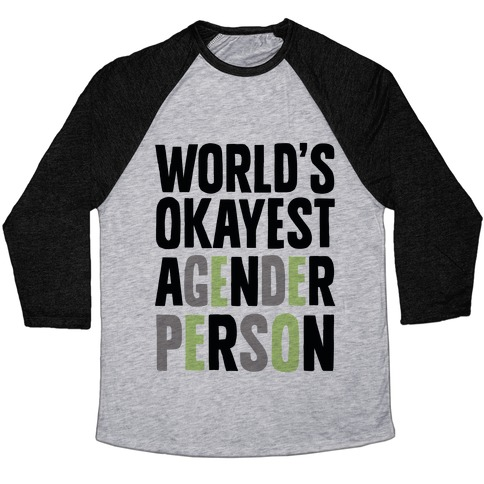 World's Okayest Agender Person Baseball Tee
