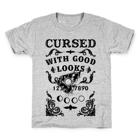 Cursed With Good Looks Kids T-Shirt