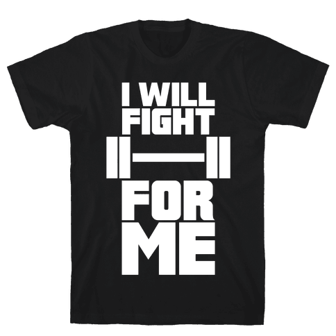 I Will Fight For Me Mens T-Shirt