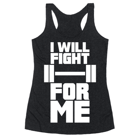 I Will Fight For Me Racerback Tank Top
