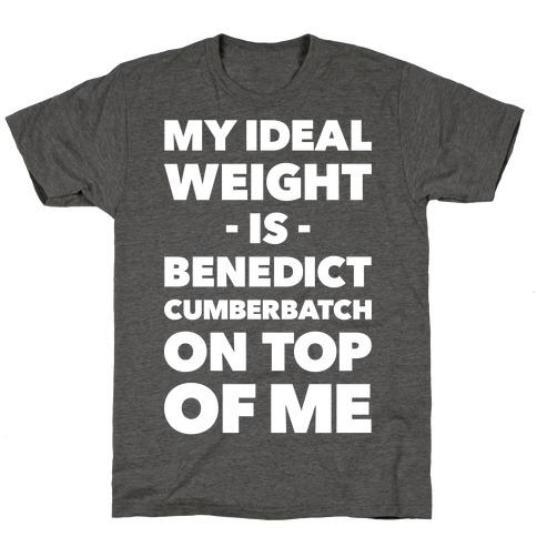 Ideal Weight T-Shirt
