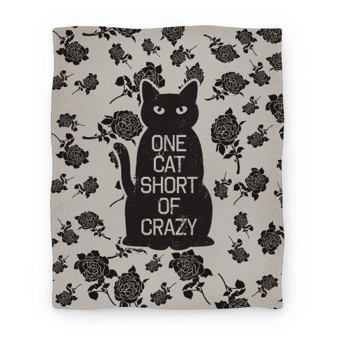 One Cat Short of Crazy Blanket