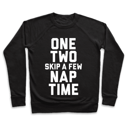 One, Two, Skip A Few, Nap Time Pullover