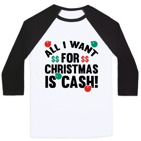 All I Want For Christmas Is Cash