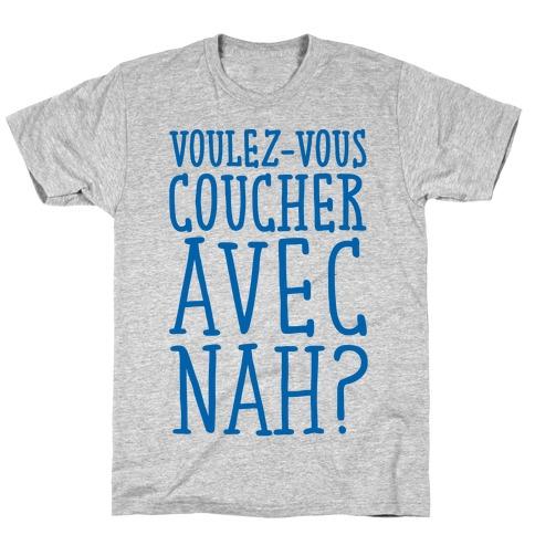 Voulez-Vous Coucher Avec Nah Mens T-Shirt