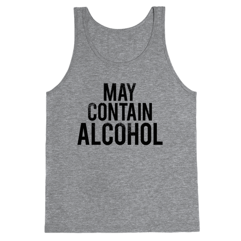 May Contain Alcohol Tank Top
