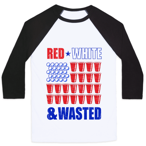 Red, White & Wasted Baseball Tee