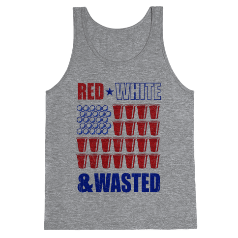Red, White & Wasted Tank Top
