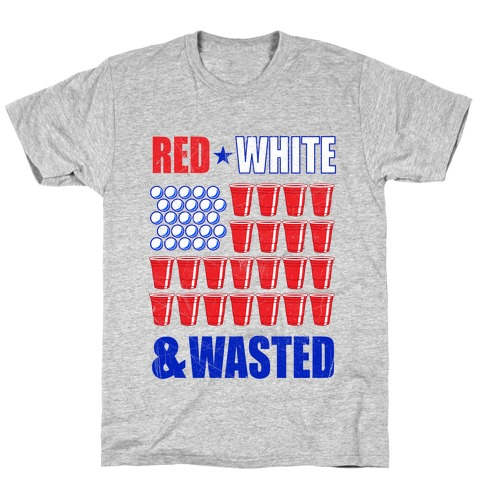 Red, White & Wasted T-Shirt