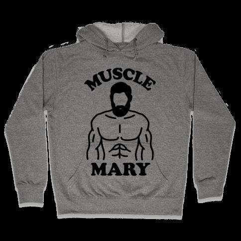 Muscle Mary Hooded Sweatshirt