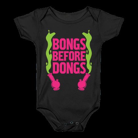 Bongs Before Dongs Baby Onesy