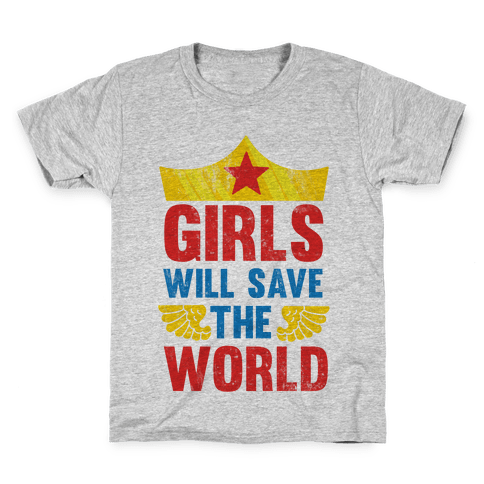 Girls Will Save The World Kids T-Shirt