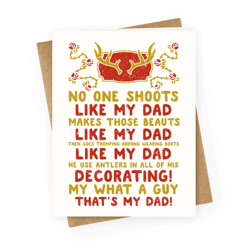 No One Shoots Like My Dad Makes Those Beauts Like My Dad Greeting Card