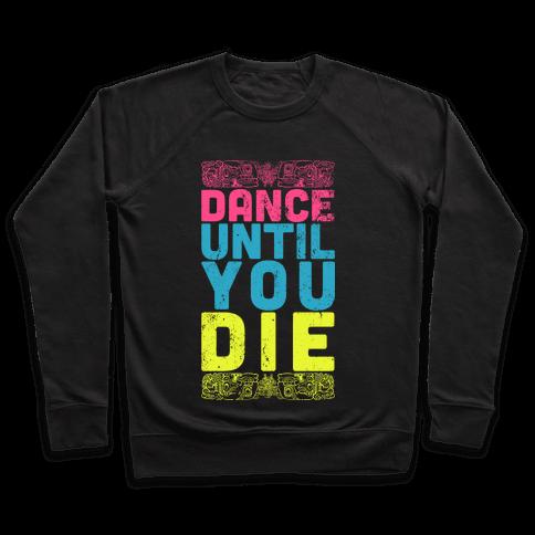 Dance Until You Die (Dark Tank) Pullover