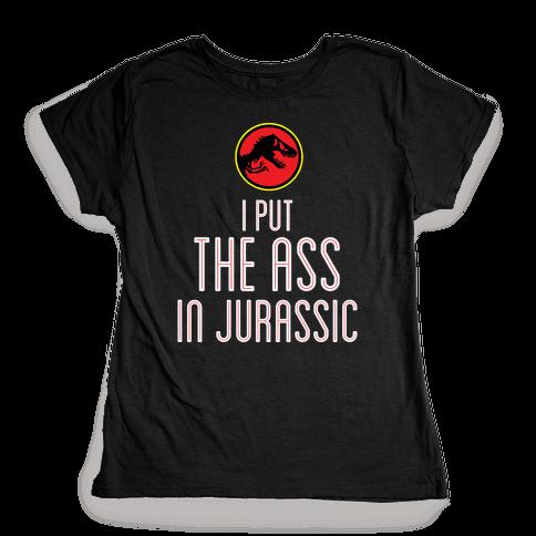 THE ASS IN JURASSIC (tank) Womens T-Shirt