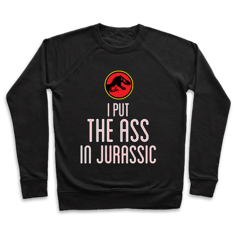 THE ASS IN JURASSIC (tank) Pullover