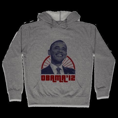 Obama for 2012 Hooded Sweatshirt