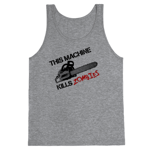 This Machine Kills Zombies Tank Top