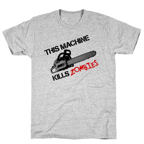 This Machine Kills Zombies Mens T-Shirt