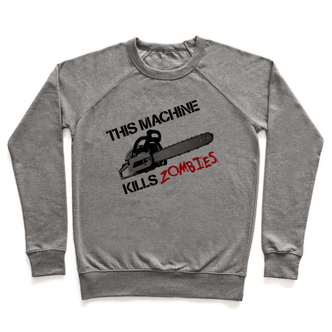This Machine Kills Zombies Pullover