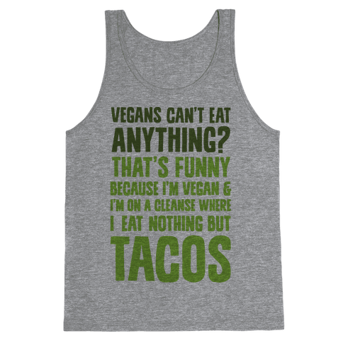Vegan Taco Cleanse Tank Top