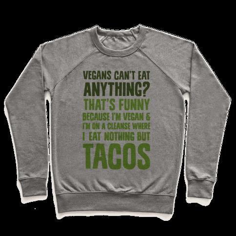 Vegan Taco Cleanse Pullover