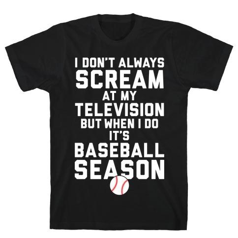 Baseball Season Mens T-Shirt