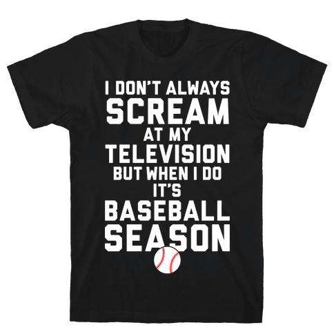 Baseball Season Mens T-Shirt