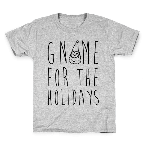 Gnome For The Holidays Kids T-Shirt